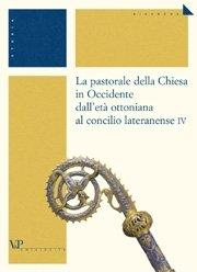 La práctica de la pastoral en la Península Ibérica (siglos XI-XII)