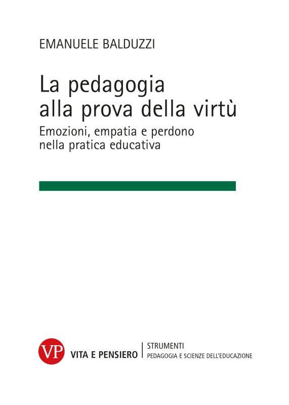 La pedagogia alla prova della virtù