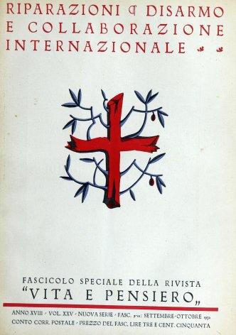 La politica del Governo italiano per il disarmo, le riparazioni e la collaborazione internazionale