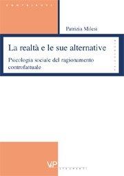 La realtà e le sue alternative