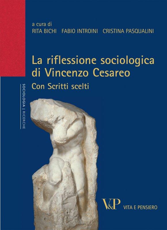 La riflessione sociologica di Vincenzo Cesareo
