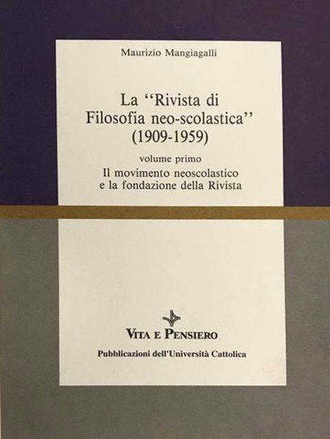 La Rivista di Filosofia neo-scolastica (1909-1959) (vol. I)