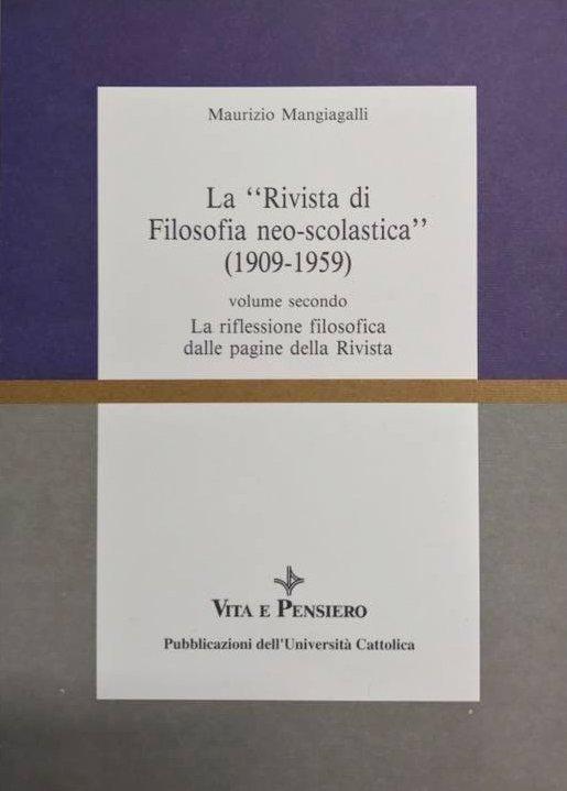 La Rivista di Filosofia neo-scolastica (1909-1959) (vol. II)