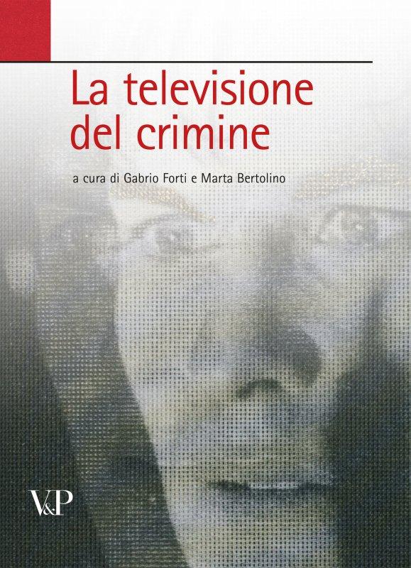 La televisione del crimine