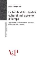 La tutela delle identità culturali nel governo d'Europa