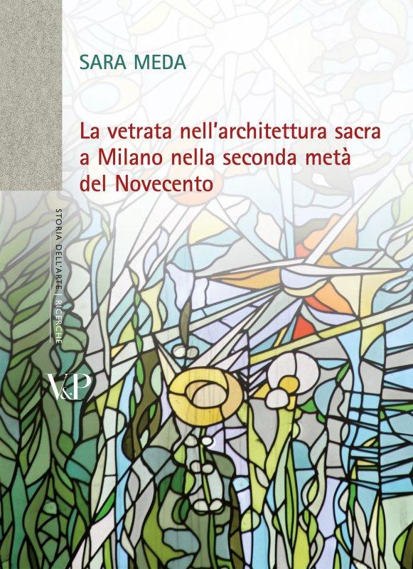 La vetrata nell'architettura sacra a Milano nella seconda metà del Novecento