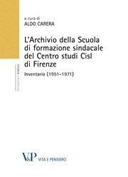 L'Archivio della Scuola di formazione sindacale del Centro studi Cisl di Firenze