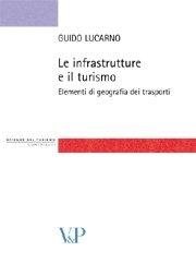 Le Infrastrutture e il turismo