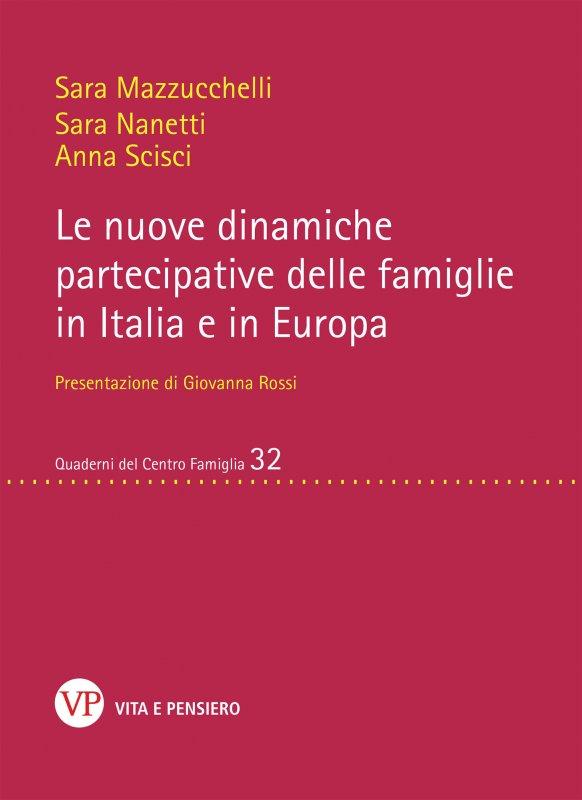 Le nuove dinamiche partecipative delle famiglie in Italia e in Europa