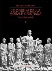 Le origini della morale cristiana