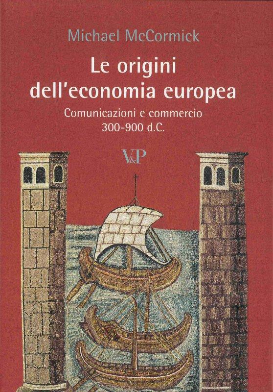 Le origini dell'economia europea