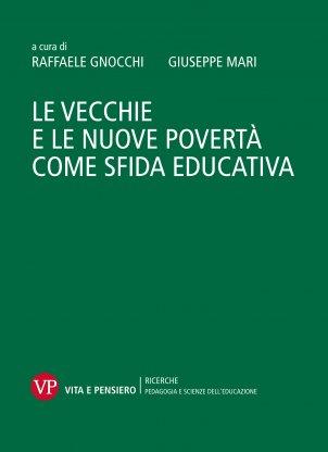 Le vecchie e nuove povertà come sfida educativa