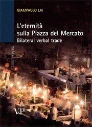 L'eternità sulla Piazza del Mercato