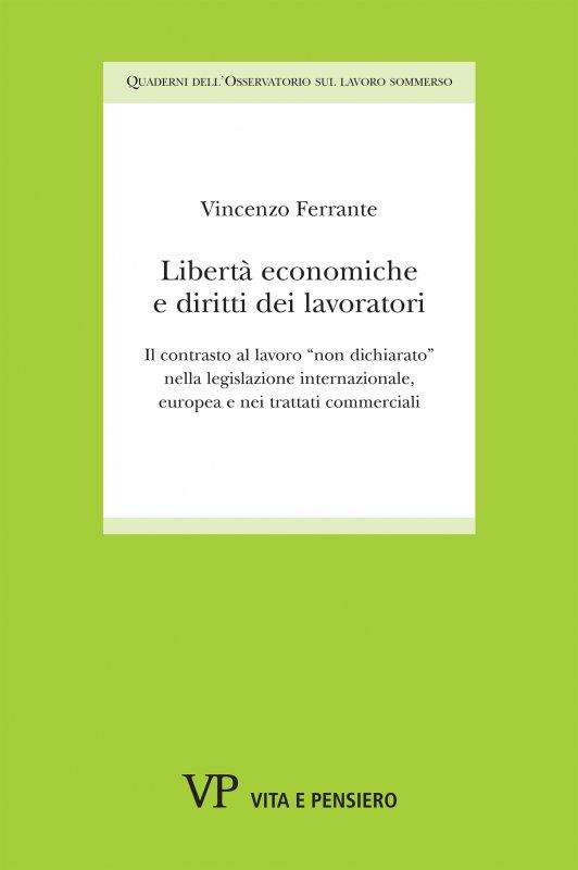Libertà economiche e diritti dei lavoratori