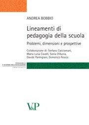 Lineamenti di pedagogia della scuola