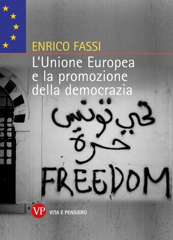 L'Unione Europea e la promozione della democrazia