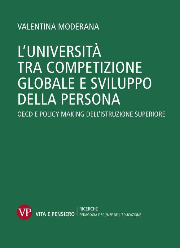 L'Università tra competizione globale e sviluppo della persona