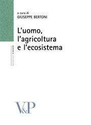 L'uomo, l'agricoltura e l'ecosistema