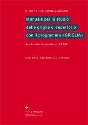 Manuale per lo studio delle griglie di repertorio con il programma «Griglia»