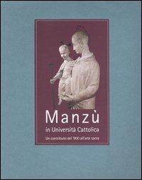 Manzù in Università Cattolica