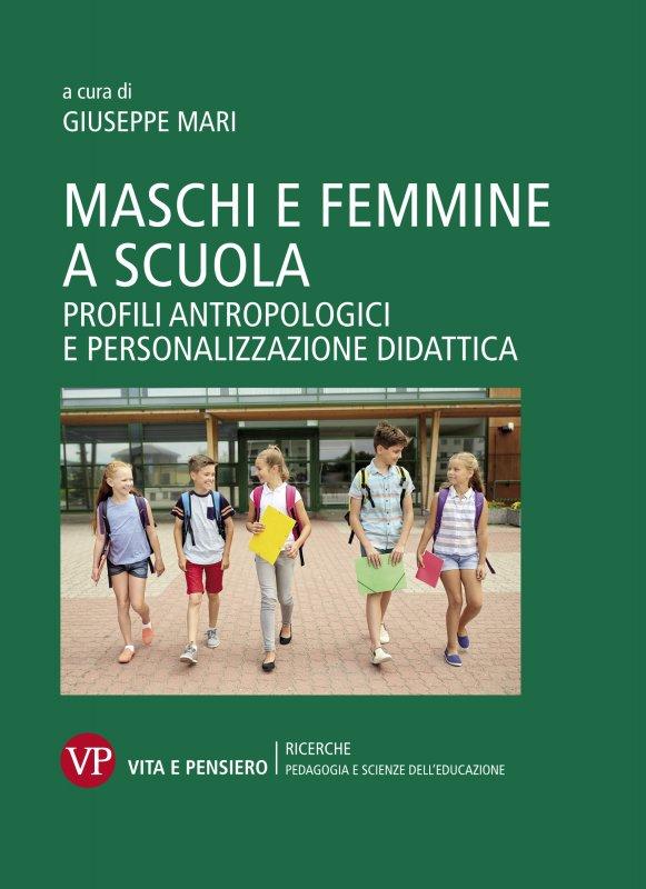 Maschi e femmine a scuola: profili antropologici e personalizzazione didattica