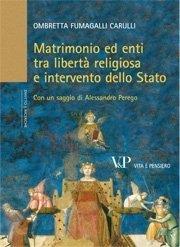 Matrimonio ed enti tra libertà religiosa e intervento dello Stato