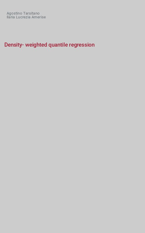 Density-weighted quantile regression