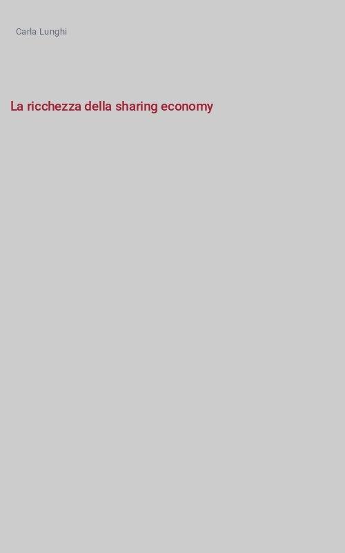La ricchezza della sharing economy