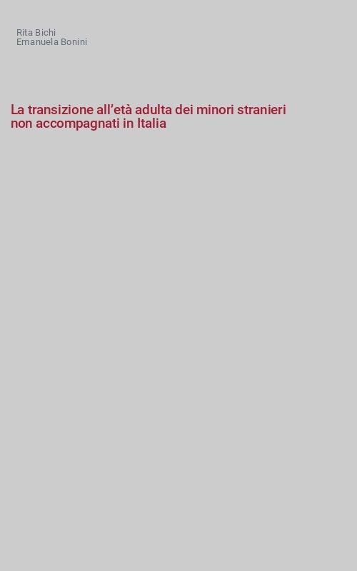 La transizione all'età adulta dei minori stranieri non accompagnati in Italia
