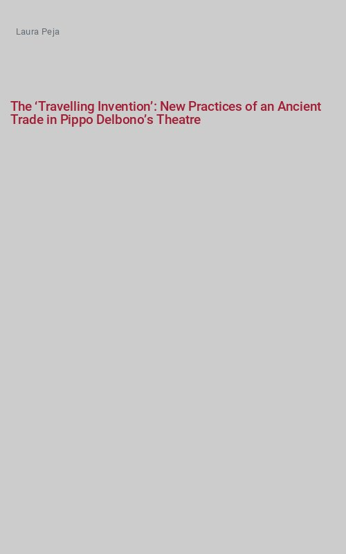 The 'Travelling Invention': New Practices of an Ancient