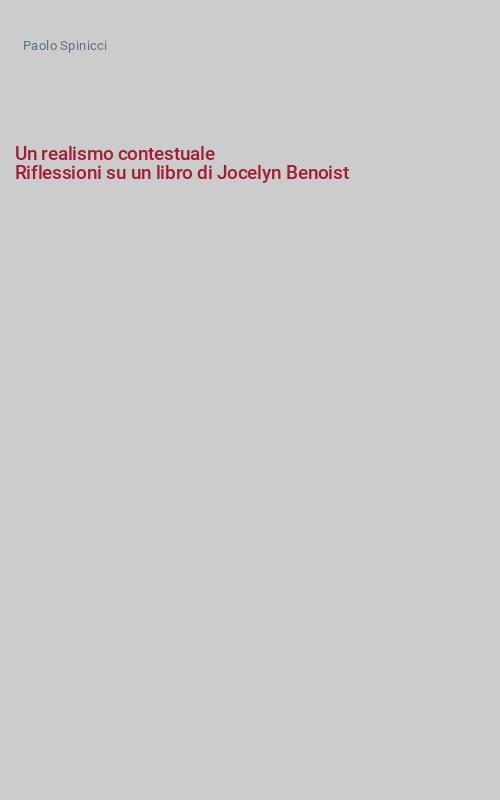 Un realismo contestuale Riflessioni su un libro di Jocelyn Benoist