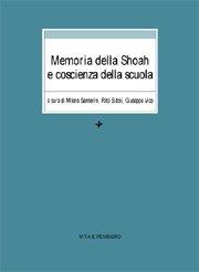 Memoria della Shoah e coscienza della scuola