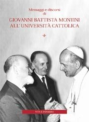 Messaggi e discorsi di Giovanni Battista Montini all'Università Cattolica