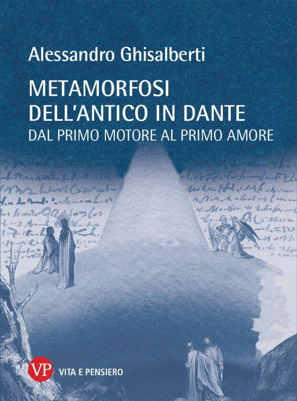 Metamorfosi dell'antico in Dante