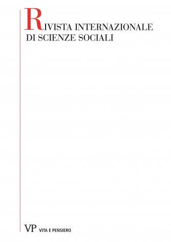 Notiziario: libri e riviste - gli studi economici in Italia - corsi, lezioni e conferenze - congressi e convegni - collaborazione internazionale in campo universitario - pensiero sociale cattolico
