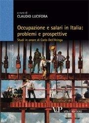 Occupazione e salari in Italia: problemi e prospettive