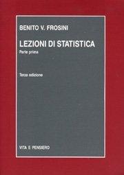 Lezioni di statistica. Parte prima