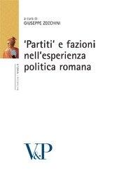 Partiti e fazioni nell'esperienza politica romana