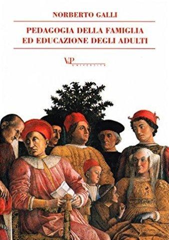 Pedagogia della famiglia ed educazione degli adulti