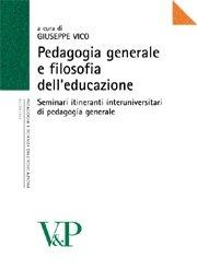 Pedagogia generale e filosofia dell'educazione