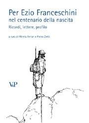 Per Ezio Franceschini nel centenario della nascita