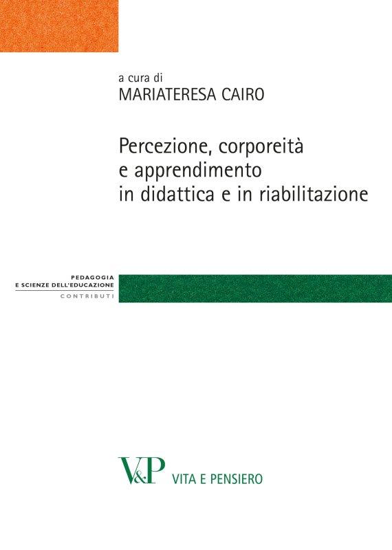 Percezione, corporeità e apprendimento in didattica e in riabilitazione
