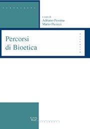 Percorsi di Bioetica