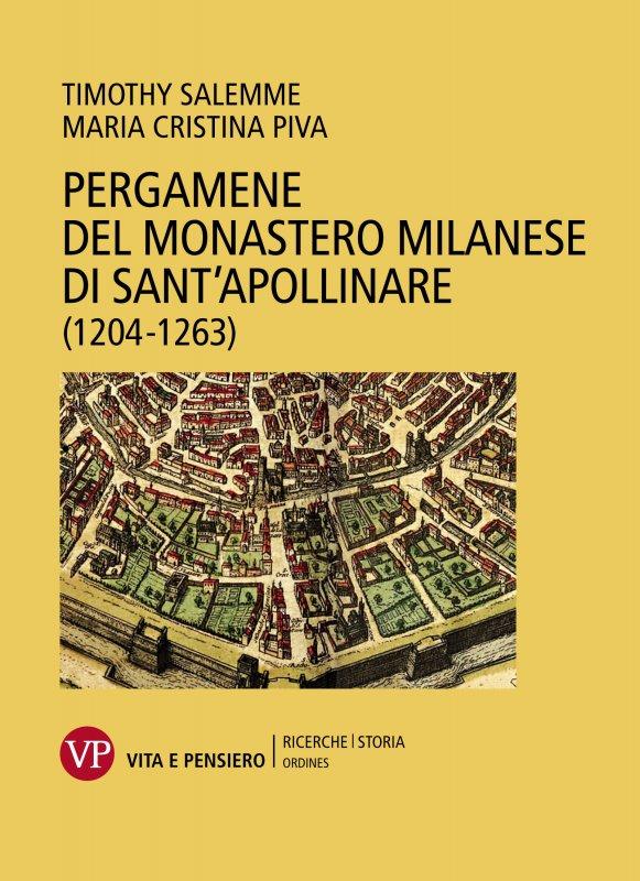 Pergamene del monastero milanese di Sant'Apollinare (1204-1263)