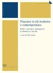 Piacenza in età moderna e contemporanea