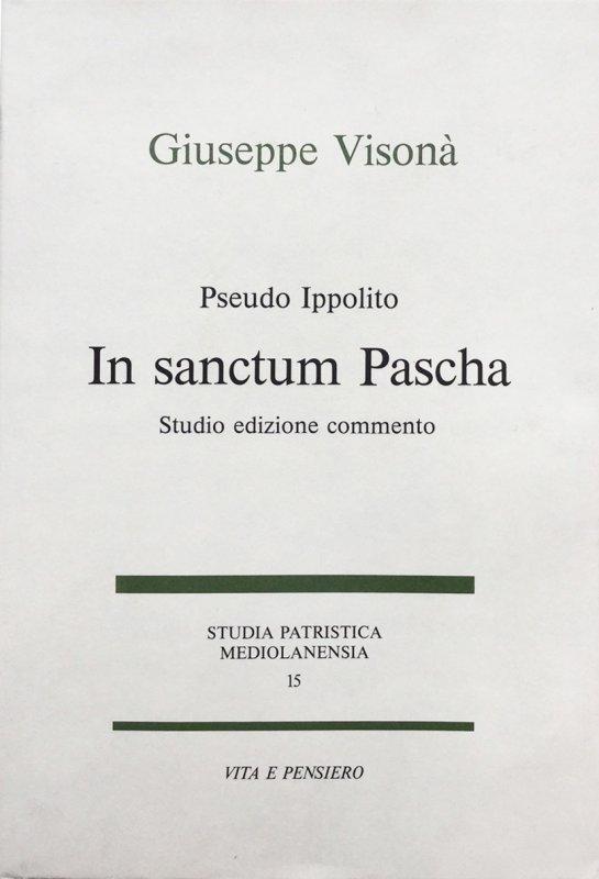 Pseudo Ippolito in sanctum Pascha