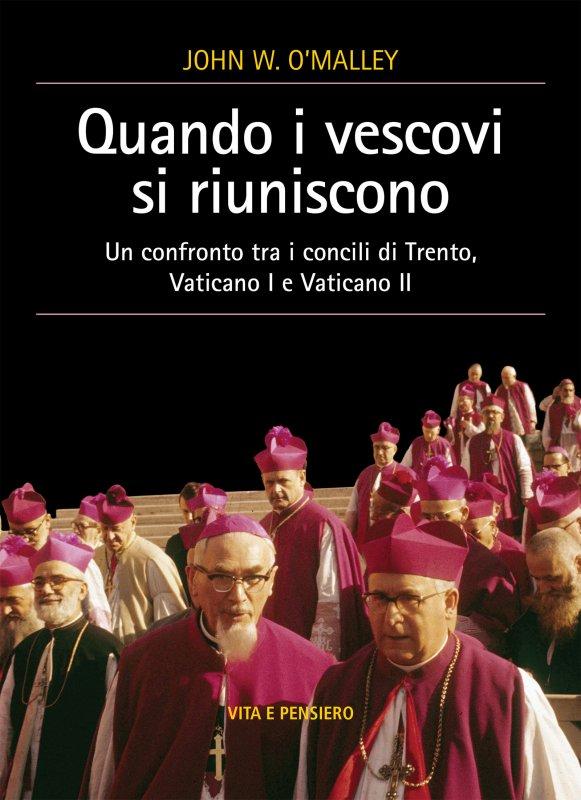 Quando i vescovi si riuniscono