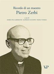 Ricordo di un maestro. Pietro Zerbi
