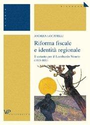 Riforma fiscale e identità regionale