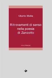 Ritrovamenti di senso nella poesia di Zanzotto